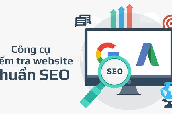 Top 10 công cụ kiểm tra website chuẩn SEO chất lượng nhất 2021